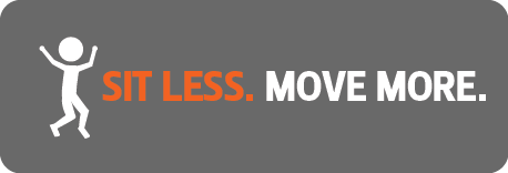 Sit Less, Move More!